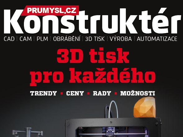 Konstruktér 1/2014 — prolistujte si aktuální vydání časopisu s velkým tématem o 3D tisku