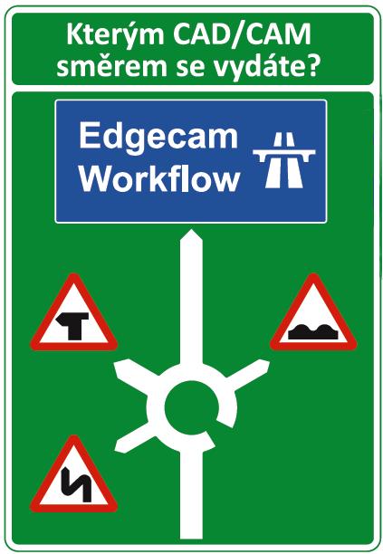 Vývojáři Edgecamu slibují, že s jejich Workflow bude CAM programování jako jízda po dálnici... Zdroj: Nexnet