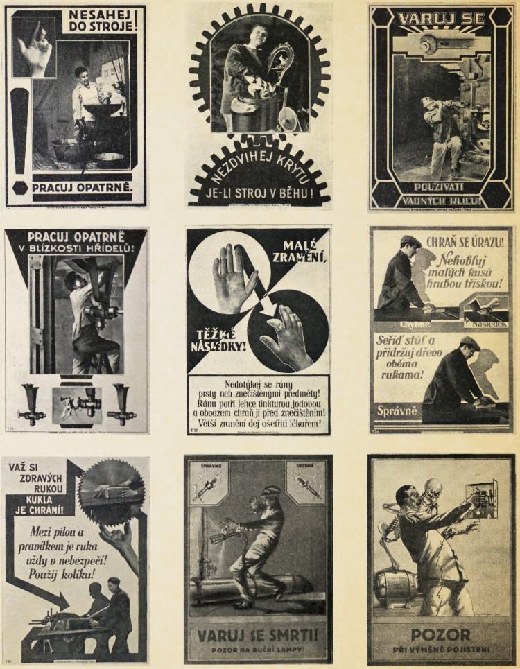 Dobové plakáty vyvěšované ve výrobních závodech za první republiky varovaly před drastickými následky pracovních úrazů z nedbalosti.