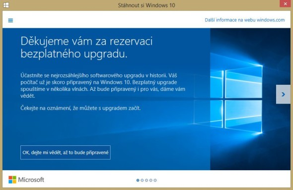 Stažení Windows 10 jste si mohli již dopředu rezervovat. Mnozí uživatelé však dosud čekají, až bude právě pro ně download Windows 10 zdarma uvolněn.