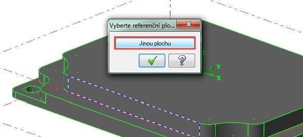 Vokně Vyberte referenční plochu klikněte na tlačítko Jinou plochu