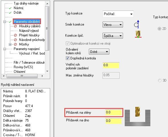 Nastavte nulový přídavek na stěny vzáložce Parametry obrábění