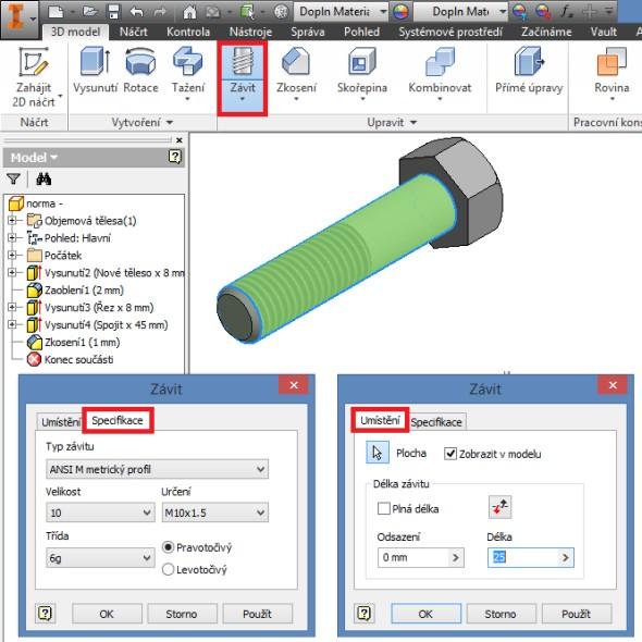 Na závěr doplňte kosmetický závit. Funkci Závit najdete v záložce 3D model, v části Upravit. Vyberte plochu, na kterou má být závit použit a zadejte potřebné parametry (záložka Specifikace), včetně délky závitu (záložka Umístění) → M 10 × 1,25, délka závitu 25 mm.
