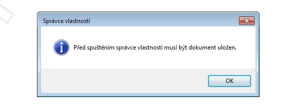 Po kliknutí na Správce vlastností vás program vyzve, abyste dokument uložili před dalším pokračováním. Soubor uložte a opět otevřete Správce vlastností