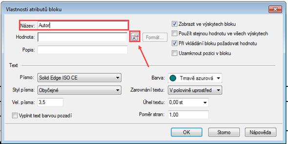 Zvolením příkazu Atribut bloku vytvoříte inteligentní pole. Zadejte Název a klikněte na ikonu Vlastnosti textu na řádku Hodnota