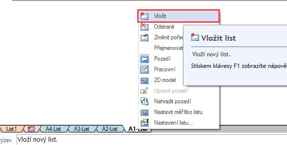 Pro vložení a nastavení vlastní velikosti formátu listu klikněte pravým tlačítkem myši na jednu ze záložek a zvolte příkaz Vložit list