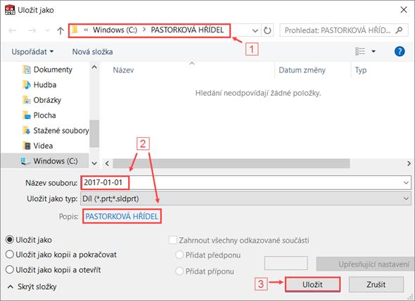 Stiskněte klávesovou zkratku Ctrl + S. V okně Uložit jako vyhledejte adresář C:\PASTORKOVÁ HŘÍDEL (1), uveďte název dokumentu 2017-01-01.SLDPRT a vyplňte pole Popis (Description) → PASTORKOVÁ HŘÍDEL (2). Uložte díl tlačítkem Uložit (3)