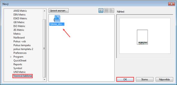 Vseznamu šablon vyberte vytvořený adresář Vzorová šablona a šablonu Vykres-zkouska-blok.dft, potvrďte tlačítkem OK. Otevře se vytvořená šablona výkresu