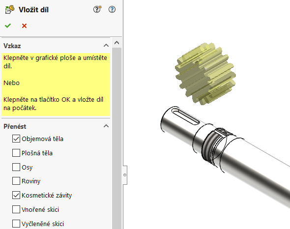 Kliknutím doprostoru grafické plochy umístěte díl