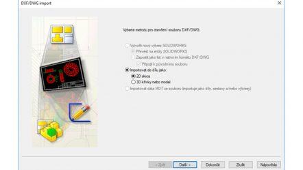 Jak importovat do SolidWorksu data ve formátu DXF